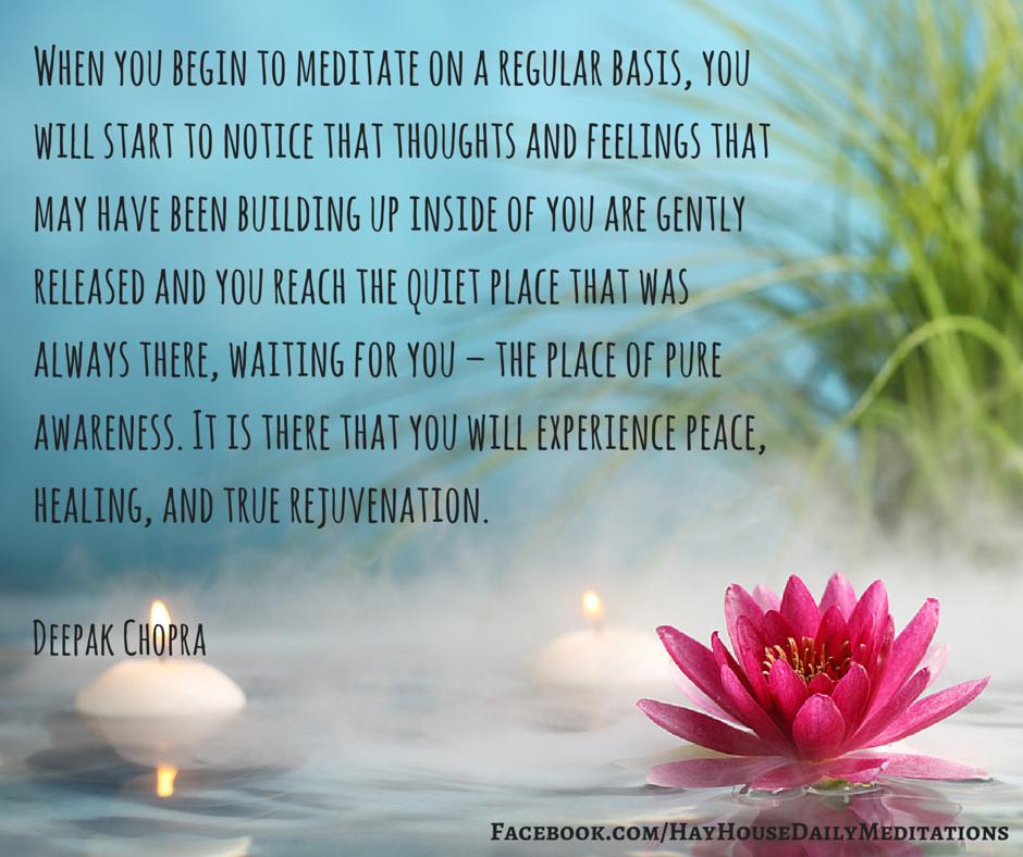 Meditate regularly deepak chopra